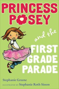 Princess Posey and the First Grade Parade book
