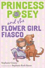 Princess Posey and the Flower Girl Fiasco book