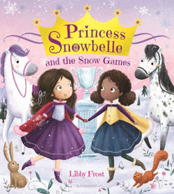 Princess Snowbelle and the Snow Games book
