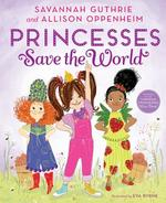Princesses Save the World book