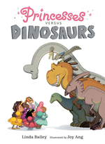 Princesses Versus Dinosaurs book