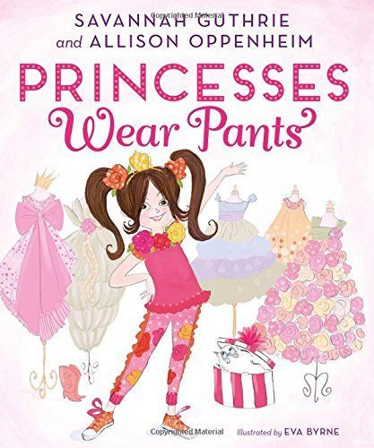 Princesses Wear Pants book
