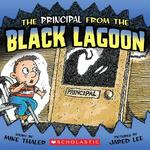 Principal from the Black Lagoon (Bound for Schools & Libraries) book