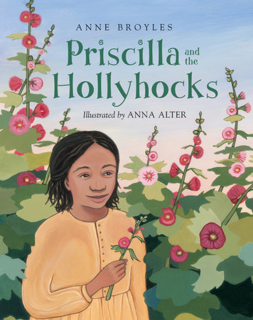 Priscilla and the Hollyhocks book