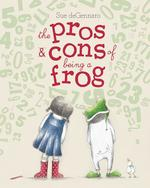 Pros & Cons of Being a Frog book