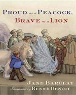 Proud as a Peacock, Brave as a Lion book