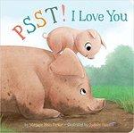 Psst! I Love You book