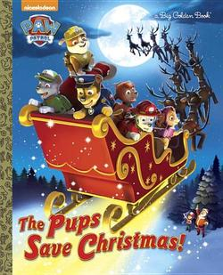 Pups Save Christmas! book