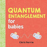 Quantum Entanglement for Babies book