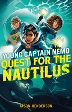 Quest for the Nautilus: Young Captain Nemo book