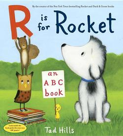 R Is for Rocket: An ABC Book book