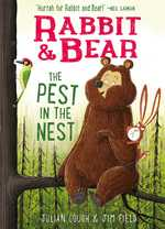 Rabbit & Bear: The Pest in the Nest book