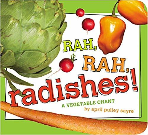 Rah, Rah, Radishes!: A Vegetable Chant book