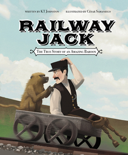 Railway Jack: The True Story of an Amazing Baboon book