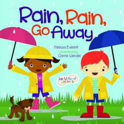 Rain, Rain, Go Away book