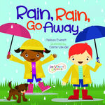 Rain, Rain, Go Away book