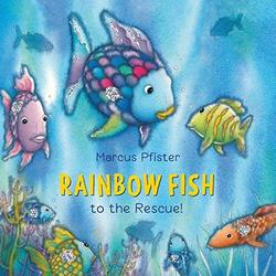 Rainbow Fish to the Rescue! book