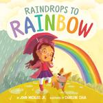 Raindrops to Rainbow book