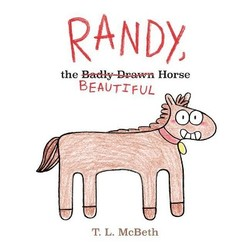 Randy, the Badly Drawn Horse book