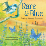 Rare and Blue: Finding Nature's Treasures book