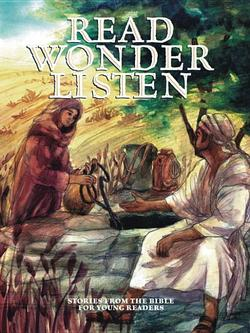 Read, Wonder, Listen: Stories from the Bible for Young Readers book