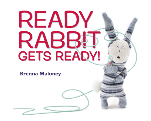 Ready Rabbit Gets Ready book