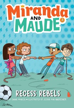 Recess Rebels (Miranda and Maude #3) book
