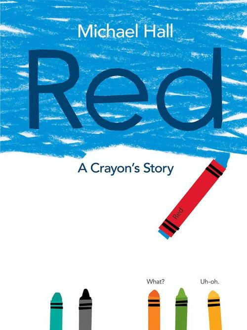 Red: A Crayon's Story book