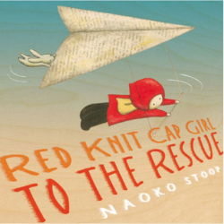 Red Knit Cap Girl to the Rescue book
