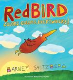 Redbird: Colors, Colors, Everywhere! book