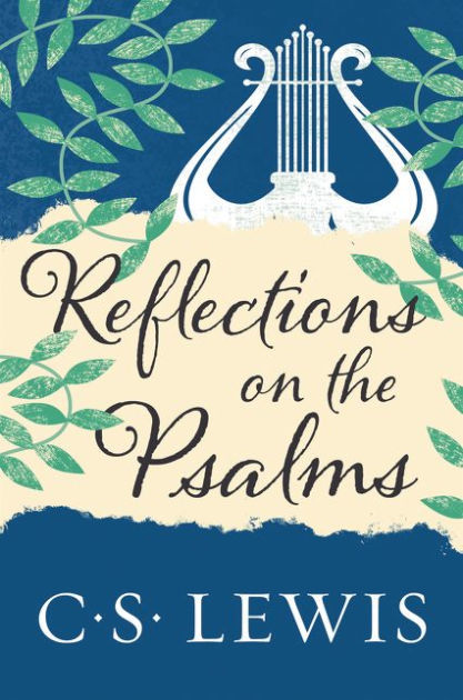 Reflections on the Psalms book