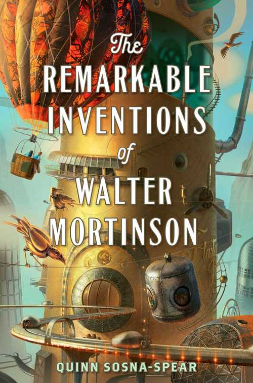 Remarkable Inventions Of Walter Mortinson book