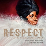 Respect: Aretha Franklin, the Queen of Soul book
