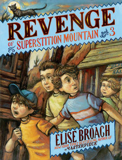 Revenge of Superstition Mountain book