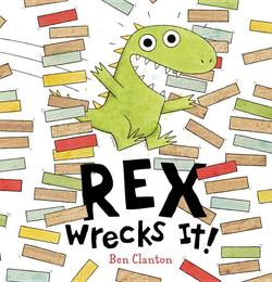 Rex Wrecks It! book