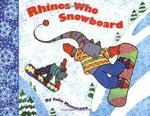 Rhinos Who Snowboard book