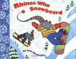 Rhinos Who Snowboard book