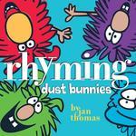 Rhyming Dust Bunnies book