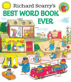 Richard Scarry's Best Word Book Ever book