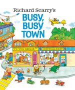 Richard Scarry's Busy, Busy Town book