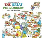Richard Scarry's the Great Pie Robbery and Other Mysteries book
