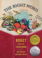 Right Word: Roget and His Thesaurus book