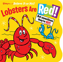 Ripley's Believe It or Not! Lobsters Are Red book