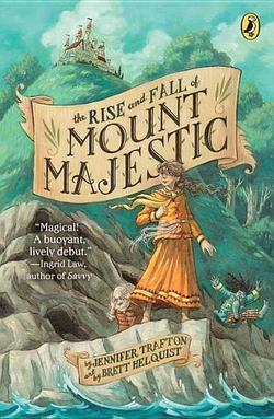 Rise and Fall of Mount Majestic book