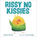 Rissy No Kissies book