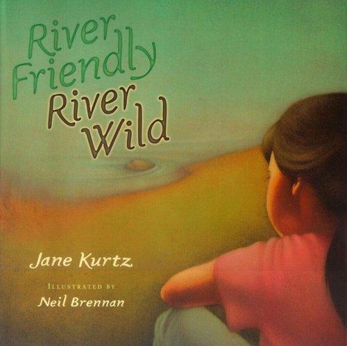 River Friendly, River Wild Book