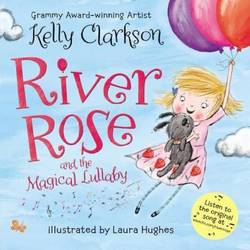River Rose and the Magical Lullaby book