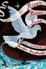 River Runs Deep book