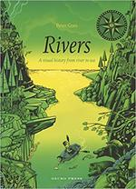 Rivers: A Visual History from River to Sea book