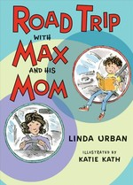 Road Trip with Max and His Mom book
